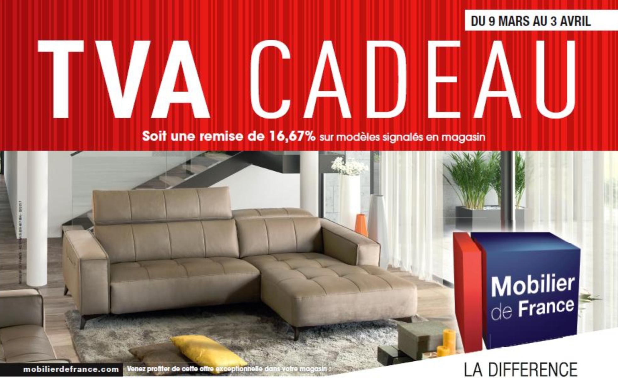 CHEZ MOBILIER DE FRANCE LA TVA C'EST CADEAU